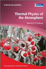 Thermal Physics of the Atmosphere by Maarten H. P. Ambaum (Hardback, 2010)