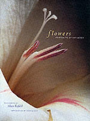 Flowers: Portraits of Intimacy, Kufeld, Adam, Used; Good Book