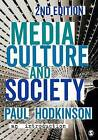 Media, Culture and Society: An Introduction by Paul Hodkinson (Paperback, 2016)