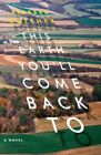 This Earth You'll Come Back to by Barbara Roether (Paperback / softback, 2015)