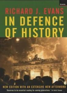 In Defence of History-Richard J. Evans