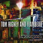 Back Streets: A Blues Collection [Digipak] by Flambeau/Tom Rigney (CD, Nov-2012, Parhelion Records)