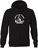 Sweatshirt -welder - When The Helmet Drops The Bs Stops Welding Custom