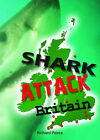Shark Attack Britain by Richard Peirce (Paperback, 2010)