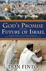 God's Promise and the Future of Israel by Don Finto (Paperback / softback, 2006)