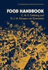 Ellis Horwood Series in Food Science and Technology: Food Handbook by C. M. E. Catsberg and Kempen-Van Dommelen (1990, Hardcover)