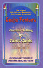 Fortune Telling by Tarot Cards: A Beginner's Guide to Understanding the Tarot by Sasha Fenton (Paperback, 2001)
