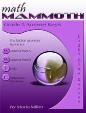 Math Mammoth Grade 5 Answer Keys: By Miller, Maria