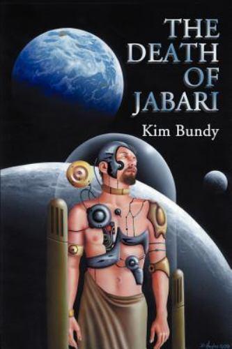 The Death of Jabari by Kim Bundy (2000, Paperback)