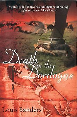 "1 of 1 - ""VERY GOOD"" Death in the Dordogne, Sanders, Louis, Book"