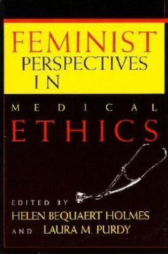 Feminist Perspectives in Medical Ethics [A Hypatia Book]