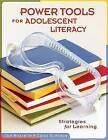 Power Tools for Adolescent Literacy: Strategies for Learning by Carol Scearce, Jan Rozzelle (Paperback, 2008)