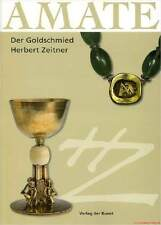 Fachbuch AMATE, Goldschmied Herbert Zeitner, Hanau tolles Buch sehr informativ