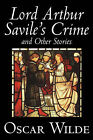 Lord Arthur Savile's Crime and Other Stories by Oscar Wilde (Hardback, 2005)