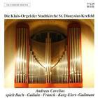Die Klais-Orgel Der Stadtkirche St.Dionysius Kref von Andreas Cavelius (2012)
