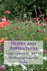 Hopes and Aspirations: Inspirational Words by Archbishop Jonathan Blake (Paperback / softback, 2013)