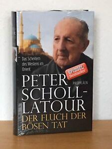 Peter-Scholl-Latour-Der-Fluch-der-boesen-Tat-das-Scheitern-des-Westens-im-Orient