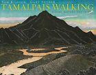 Tamalpais Walking: Poetry, History, and Prints by Tom Killion, Gary Snyder (Hardback, 2009)