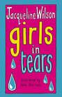 Girls In Tears by Jacqueline Wilson (Hardback, 2002)