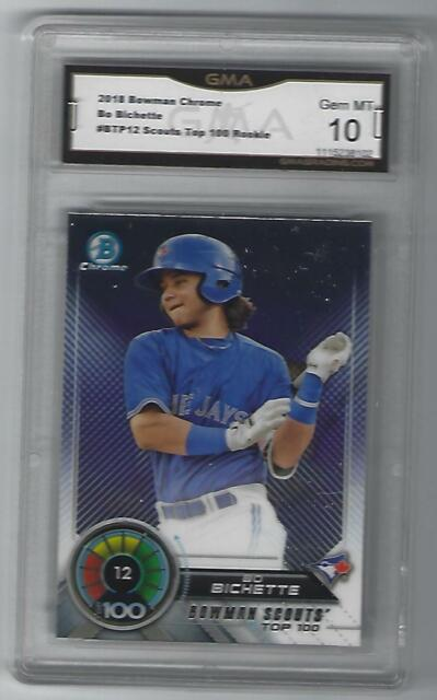 2018 Bowman Chrome Scouts Top 100 Bo Bichette RC GMA Graded 10