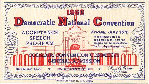 1960 Democratic Convention John F 4772 Kennedy Acceptance Speech Ticket