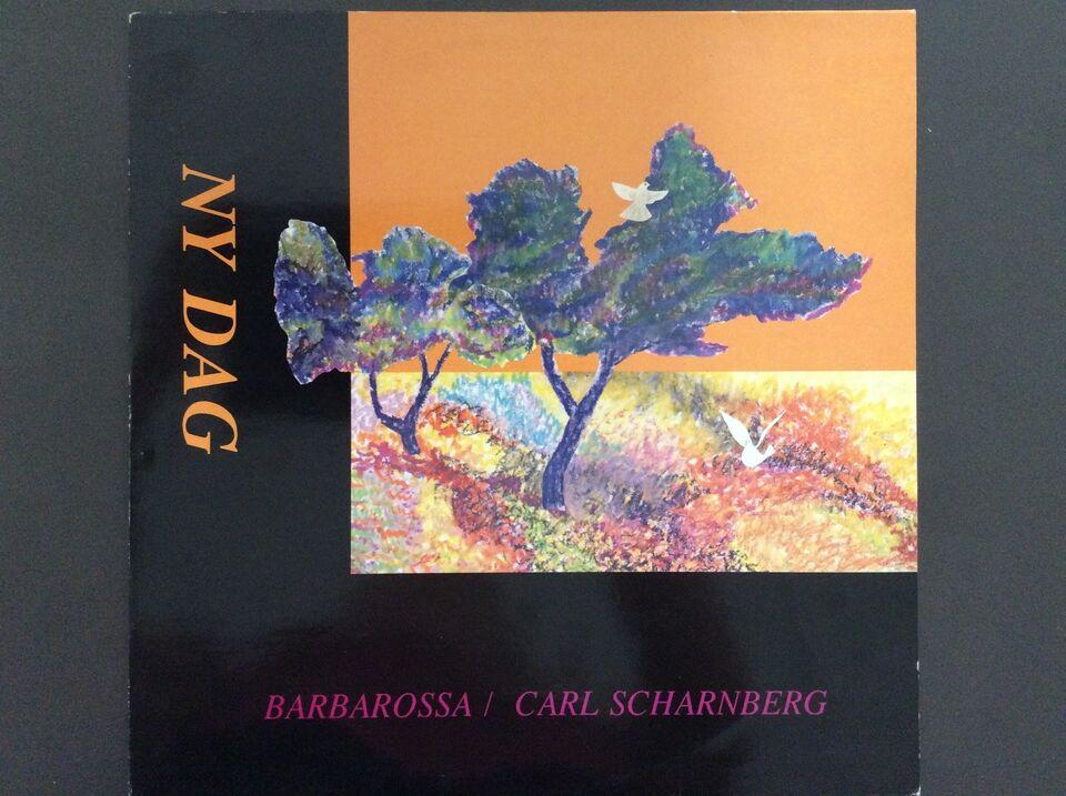 LP, Carl Scharnberg/BARBAROSSA, NY DAG