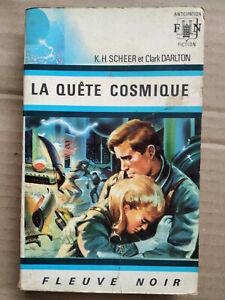 K. H. Scheer et Clark Darlton - La quête cosmique/ Fleuve Noir, 1967