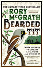 Bearded Tit: A Love Story with Feathers by Rory McGrath (Paperback, 2009)
