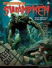 Swampmen: Muck-Monsters of the Comics: Muck-Monsters of the Comics by Jon B. Cooke, Alan Moore (Paperback, 2015)