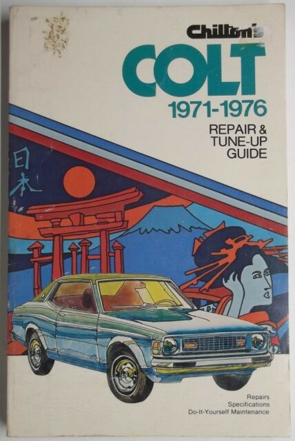 1971-1976 Chilton's Dodge Colt With Wiring Diagrams Repair ...