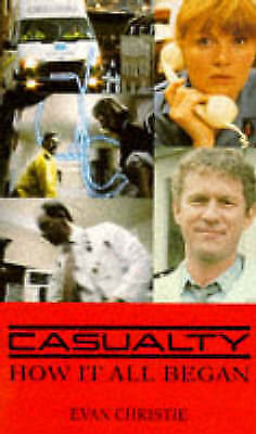 Casualty: How it All Began-ExLibrary