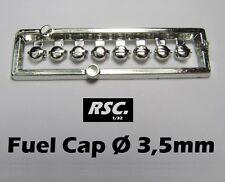 FUEL CAP 3,5 mm 8 UNITS - BOUCHON CARBURANT - 1:32 RESIN SLOT KIT DETAIL SET