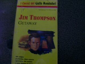 I-CLASSICI-DEL-GIALLO-MONDADORI-N-747-GETAWAY-JIM-THOMPSON-12-9-1995
