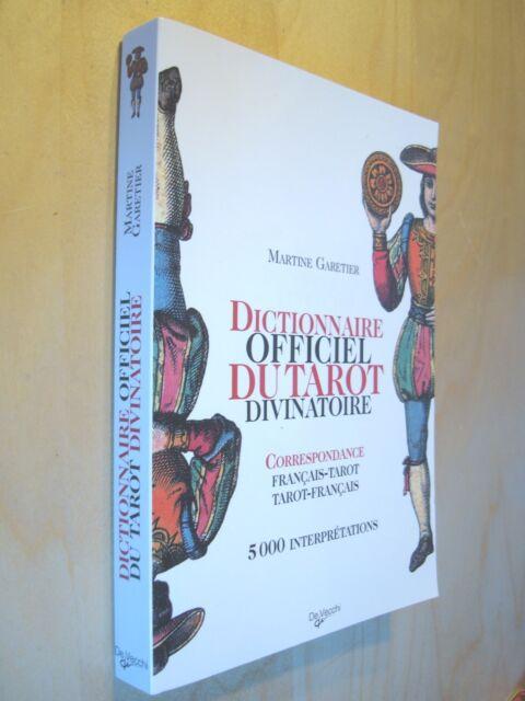 Garetier dictionnaire officiel du tarot divinatoire 5000 interprétations  2010 81677b26110c