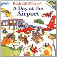 Richard Scarry`s A Day At The Airport (pictureback(r)) By Richard Scarry, (paper