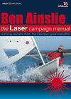 The Laser Campaign Manual by Ben Ainslie (Paperback, 2002)