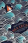 Sea Legs: One Family's Adventure on the Ocean by Guy Grieve (Paperback, 2014)
