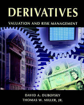 1 of 1 - Derivatives: Valuation and Risk Management-ExLibrary