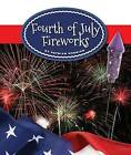 Fourth of July Fireworks by Patrick Merrick (Hardback, 2015)