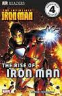 The Invincible Iron Man the Rise of Iron Man by Dorling Kindersley Ltd (Paperback, 2010)