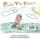 Parker The Platypus 9781438950754 by Joe Melillo Book