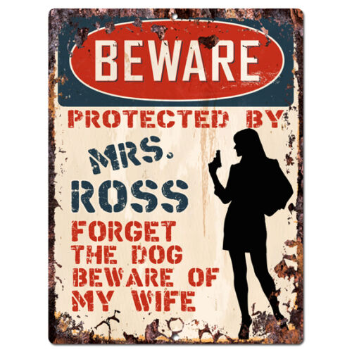 ROSS Rustic Tin Sign Funny Gift Ideas PPBW 0089 Beware Protected by MRS