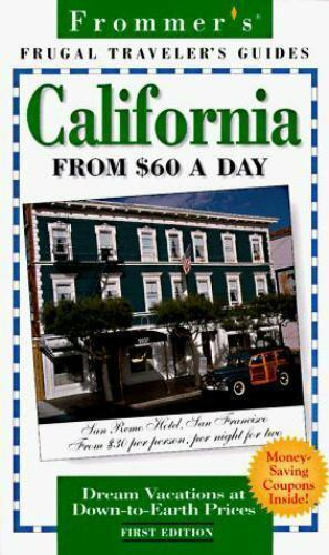 Frommer's California from $60 a Day Paperback George McDonald