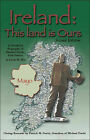 Ireland: This Land is Ours by Lewis M. Elia (Paperback, 2006)