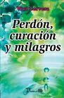 Perdon, Curacion y Milagros by Vivi Cervera (Paperback / softback, 2013)
