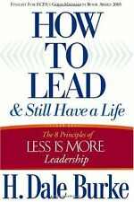 How to Lead and Still Have a Life: The 8 Principle