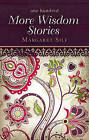 One Hundred More Wisdom Stories by Margaret Silf (Paperback, 2013)
