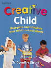 Creative Child by Dorothy Einon (Paperback, 2002)