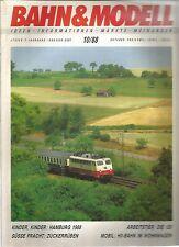 BAHN&MODELL 10/88 - KINDER, KINDER : HAMBURG 1988 / SUSSE FRACHT : ZUCKERRUBEN