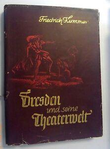 Dresden-und-seine-Theaterwelt-Friedrich-Kummer-1938-Chronik